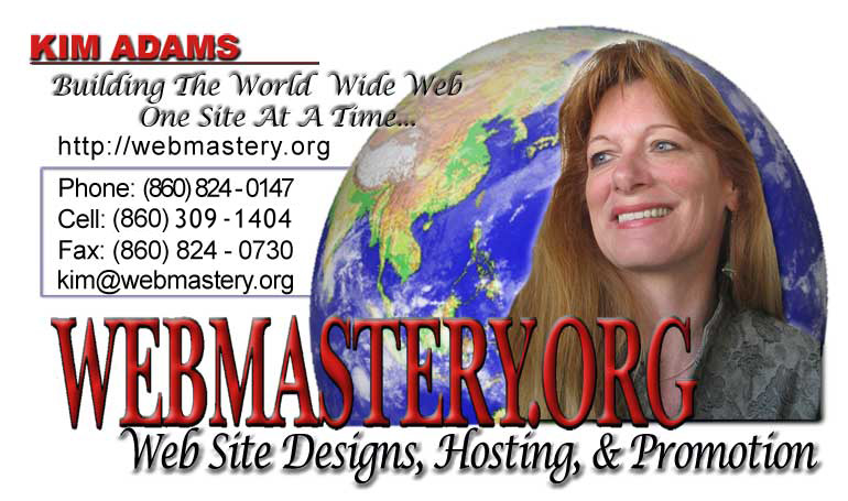 Web Designs Hosting and Promotion brought to you by Kim Adams of Canaan, CT